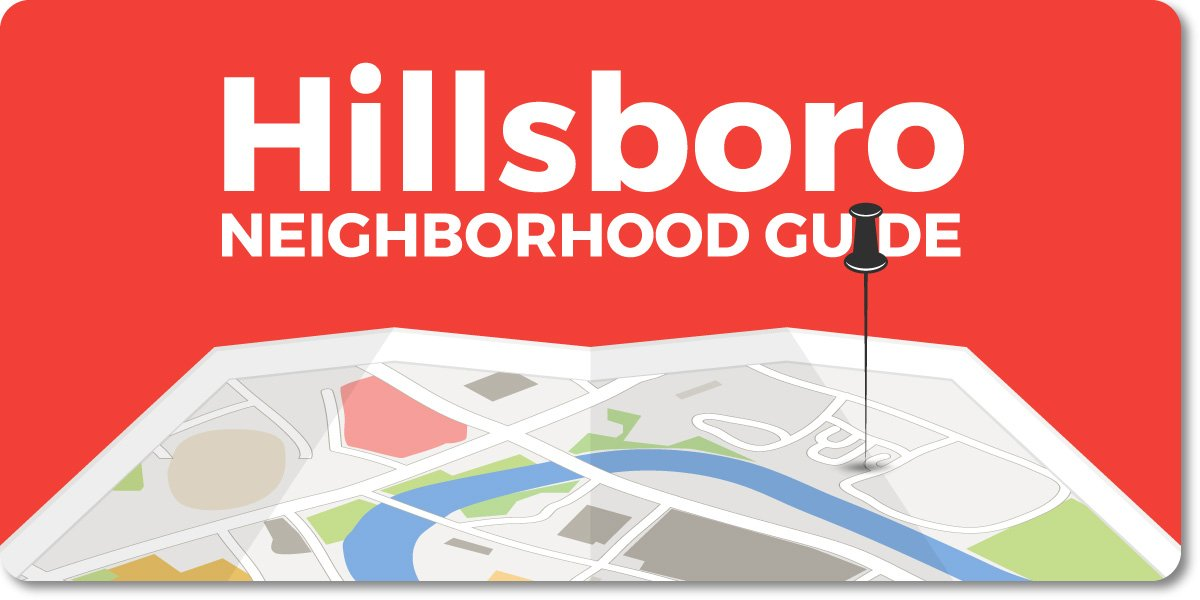 Hillsboro - Portland Neighborhood Guide