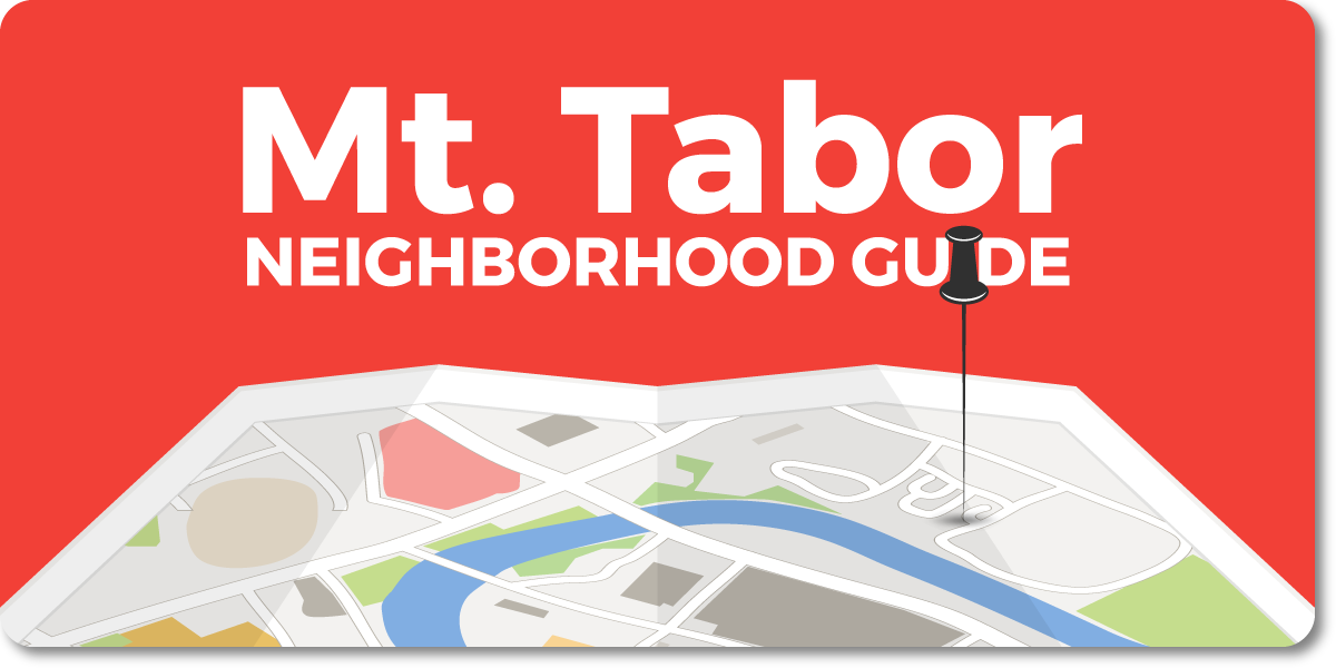 Mt. Tabor - Portland Neighborhood Guide