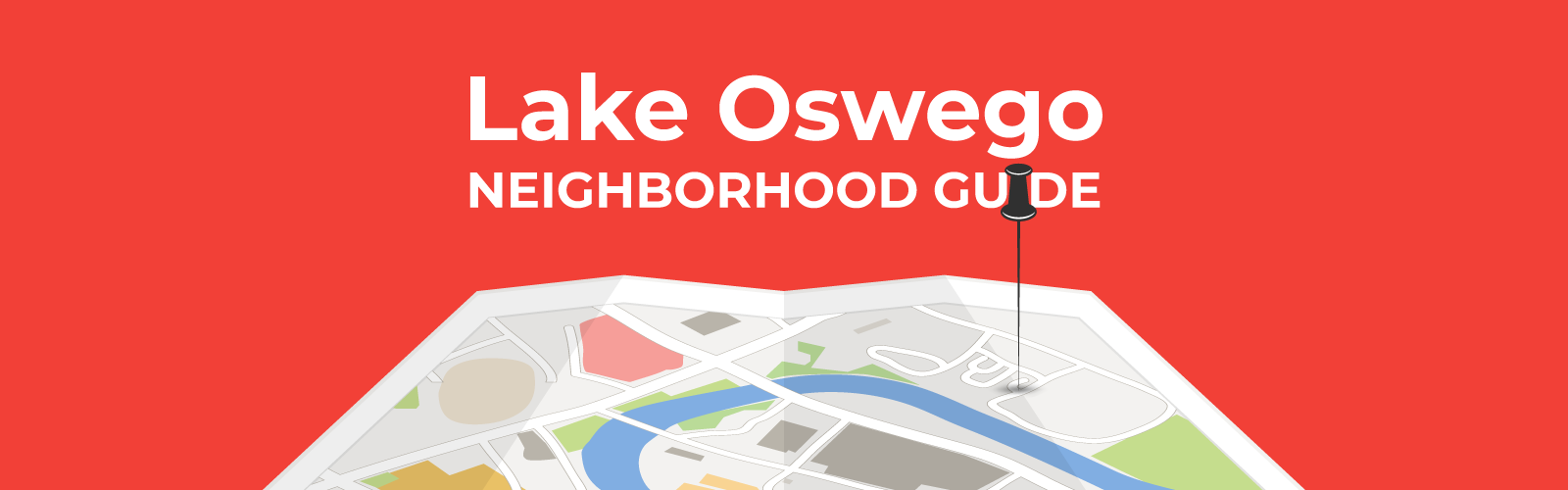 Lake Oswego Neighborhood Guide