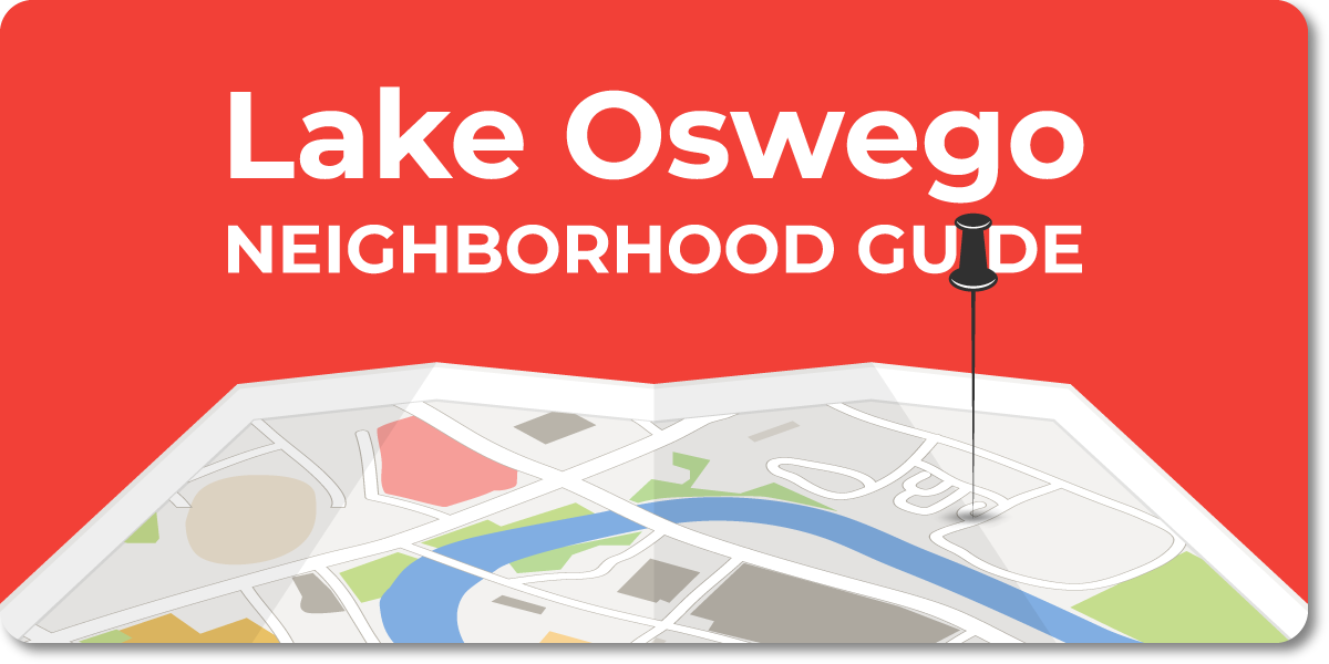 Lake Oswego - Portland Metro Neighborhood Guide